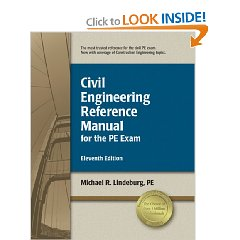 Civil Engineering Reference Manual for the PE Exam (Eleventh Edition, New Edition)
