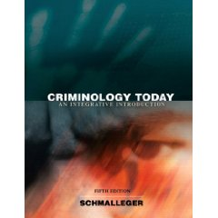 Criminology Today: An Integrative Introduction (5th Edition) (MyCrimeKit Series)