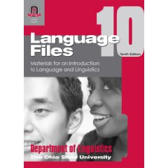 LANGUAGE FILES 10TH EDITION: MATERIALS FOR AN INTRODUCTION TO LANGUAG