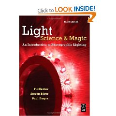 Light: Science and Magic: An Introduction to Photographic Lighting (3rd Edition)