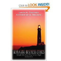 Managing Business Ethics: Straight Talk About How To Do It Right (4th Edition)