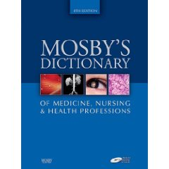 Mosby's Dictionary of Medicine, Nursing & Health Professions (Mosby's Dictionary of Medicine, Nursing, and Health Professions) (8th Edition)