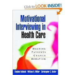 Motivational Interviewing in Health Care: Helping Patients Change Behavior (Applications of Motivational Interviewin) (1st Edition)