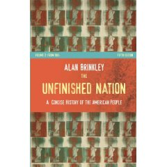 The Unfinished Nation: A Concise History of the American People, Volume II (5th Edition)