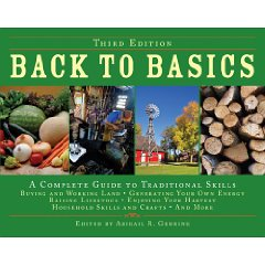 Back to Basics: A Complete Guide to Traditional Skills, Third Edition (3rd Edition)