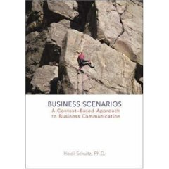 Business Scenarios: A Context-Based Approach to Business Communication (1st Edition)