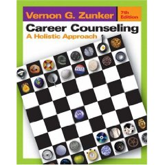 Career Counseling: A Holistic Approach (7th Edition)