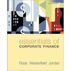 Essentials of Corporate Finance (6th Edition)