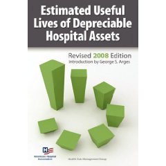 Estimated Useful Lives of Depreciable Hospital Assets Revised 2008 Edition