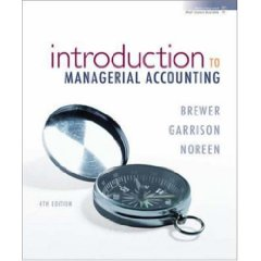 Introduction to Managerial Accounting (4th Edition)