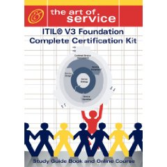 ITIL V3 Foundation Complete Certification Kit - Study Guide Book and Online Course (Pap/Onl Edition)