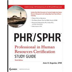 PHR / SPHR: Professional in Human Resources Certification Study Guide (3rd Edition)