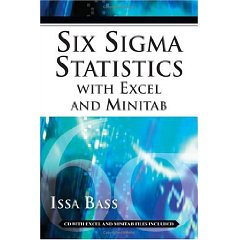 Six Sigma Statistics with EXCEL and MINITAB (1st Edition)
