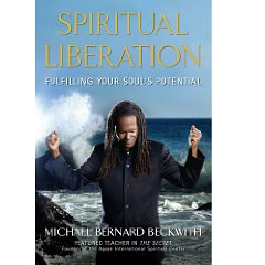 Spiritual Liberation: Fulfilling Your Soul's Potential (1st Edition)