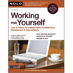 Working for Yourself: Law & Taxes for Independent Contractors, Freelancers & Consultants (7th Edition)