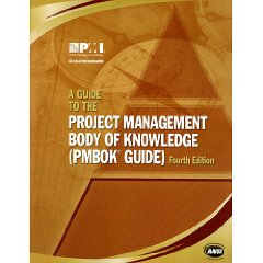 A Guide to the Project Management Body of Knowledge: (Pmbok Guide) (4th Edition)