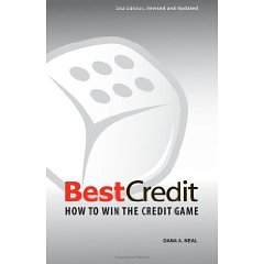 BestCredit: How to Win the Credit Game, 2nd Edition (2nd, Revised and Updated Edition)