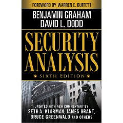 Security Analysis: Sixth Edition, Foreword by Warren Buffett (Security Analysis Prior Editions) (6th Edition)