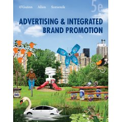 Advertising and Integrated Brand Promotion (5th Edition)