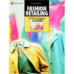 Fashion Retailing: A Multi-Channel Approach (Delmar Fashion) (2 Pap/DVD Edition)