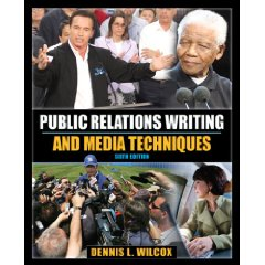 Public Relations Writing and Media Techniques (6th Edition) (MyCommunicationKit Series)