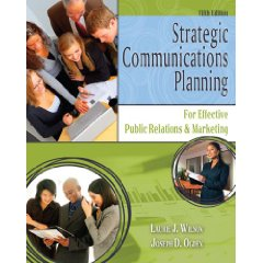 Strategic Communications Planning: For Effective Public Relations and Marketing (5th Edition)
