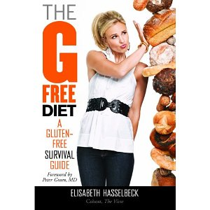 The G-Free Diet: A Gluten-Free Survival Guide (1st Edition)