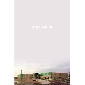 Columbine (First Edition)
