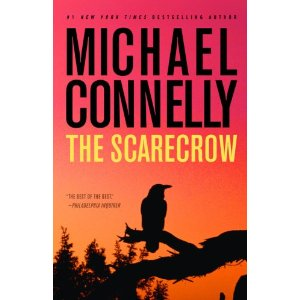 The Scarecrow by Michael Connelly [Hardcover]