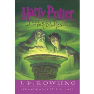 Harry Potter and the Half-Blood Prince (Book 6) (Unabridged Edition)