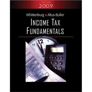 Income Tax Fundamentals 2009 (with TaxCut Tax CD-ROM)