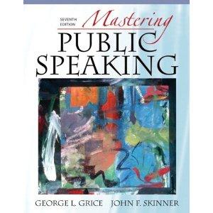 Mastering Public Speaking (7th Edition) (MySpeechLab Series)