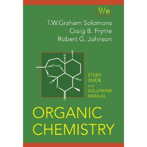 Organic Chemistry, Student Study Guide and Solutions Manual (9th Edition)