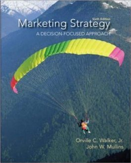 Marketing Strategy: A Decision Focused Approach (6th Edition)