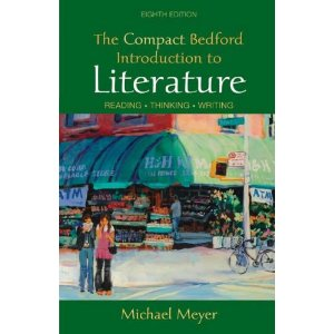 The Compact Bedford Introduction to Literature: Reading, Thinking, Writing (8th Edition)