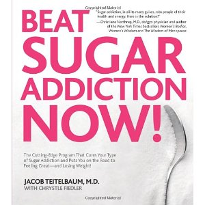 Beat Sugar Addiction Now!: The Cutting-Edge Program That Cures Your Type of Sugar Addiction and Puts You on the Road to Feeling Great - and Losing Weight! (1st Edition)