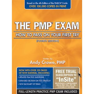 The PMP Exam: How to Pass on Your First Try (4th Revised edition)