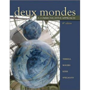 Deux mondes: A communicative approach, Sixth Student Edition (6th Edition)