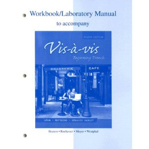 Workbook/Lab Manual to accompany Vis-à-vis: Beginning French (4th Edition)