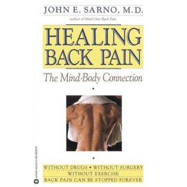 Healing Back Pain : The Mind-Body Connection