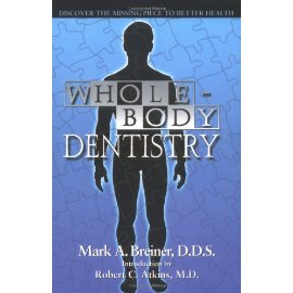 Whole-Body Dentistry: Discover The Missing Piece To Better Health