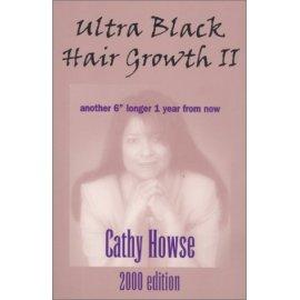 Ultra Black Hair Growth II 2000 Edition