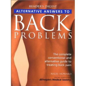 Alternative Answers to Back Problems: The Complete Conventional and Alternative Guide to Treating Back Pain