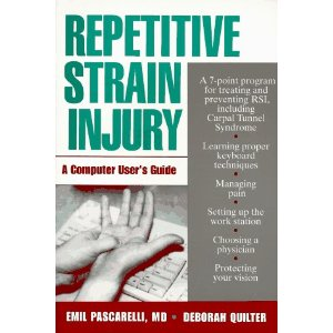 Repetitive Strain Injury : A Computer User's Guide