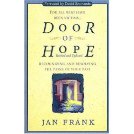 Door Of Hope Recognizing And Resolving The Pains Of Your Past