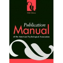 Publication Manual of the American Psychological Association, Fifth Edition