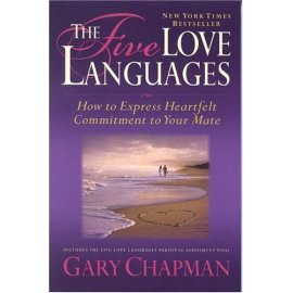 The Five Love Languages: Five Love Languages