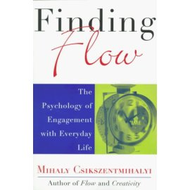 Finding Flow: The Psychology of Engagement With Everyday Life (Masterminds Series)