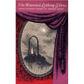 The Haunted Looking Glass: Ghost Stories (New York Review Books Classics)