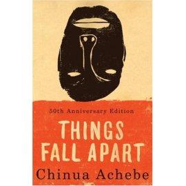 Things Fall Apart : A Novel